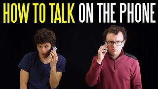 How to Talk on the Phone (Without Sounding Like an Idiot)