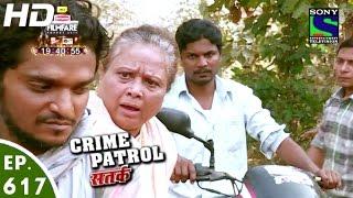 Crime Patrol - क्राइम पेट्रोल सतर्क - Ghumaodar Part-2 - Episode 617 - 6th February, 2016
