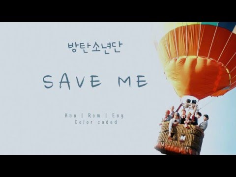 Download BTS (방탄소년단) – SAVE ME [Color coded Han|Rom|Eng lyrics]