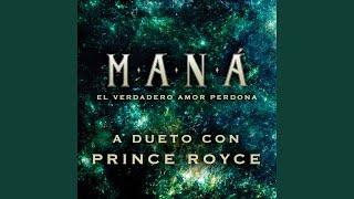 El Verdadero Amor Perdona (Dueto con Prince Royce)