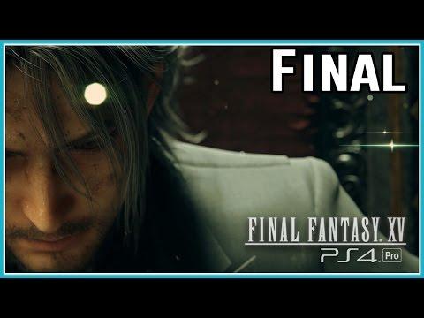 Final Fantasy XV #15 - O FINAL ÉPICO!!!!!!!!!!!!!!!    [ PS4 Pro - Legendado PTBR ]