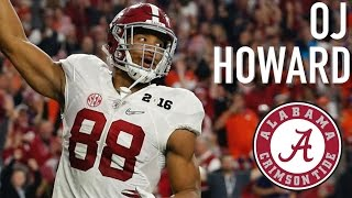 OJ Howard    Official Alabama Highlights