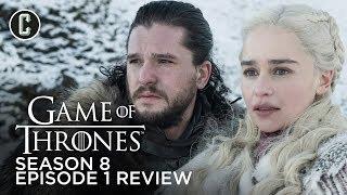 Game of Thrones Season 8 Premiere Review - Thrones Talk
