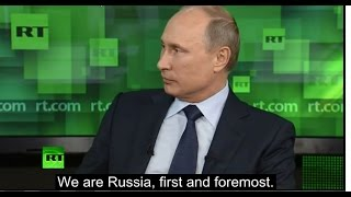 """Putin on Immigration - """"Russia is for Russians, first and foremost"""""""