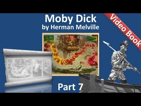 Part 07 - Moby Dick Audiobook by Herman Melville (Chs 078-088)
