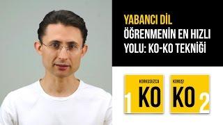 Yabancı dil öğrenmenin en hızlı yolu: KO-KO Tekniği