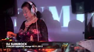 DJ SUMIROCK FOREVER DANCE @ R Lounge 05.11.2013