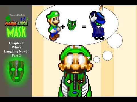 Xxx Mp4 RE Edit Mario And Luigi The Mask Chapter 2 Part 2 Who S Laughing Now 3gp Sex
