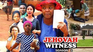 Jehovah Witness Season 3 - Chioma Chukwuka 2017 Latest Nigerian Nollywood Movie