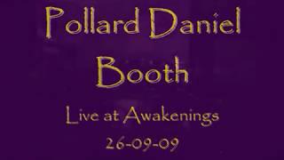 Pollard Daniel Booth - Live At Awakenings 26/09/09
