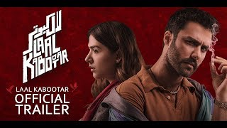 Laal Kabootar   Official Red Band Trailer   22nd March 2019