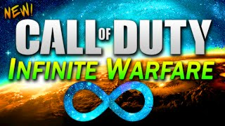 Call of Duty: INFINITE WARFARE! *NEW* (COD 2016 OFFICIAL NAME)