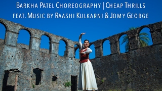 Barkha Patel Choreography | Cheap Thrills - Music by Raashi Kulkarni ft. Jomy George