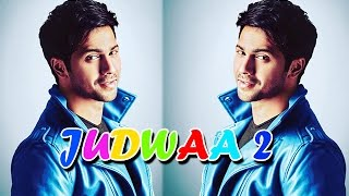 Judwaa 2 | Varun Dhawan To Replace Salman Khan - Upcoming Bollywood Movie 2016