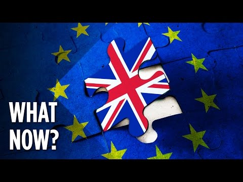 watch UK Is Leaving EU: What Happens Now?