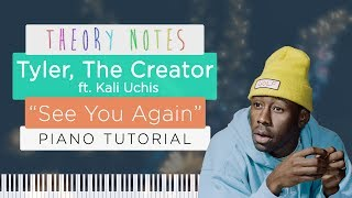 How to Play Tyler, The Creator ft. Kali Uchis - See You Again | Theory Notes Piano Tutorial