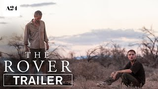 The Rover   Official Trailer HD   A24