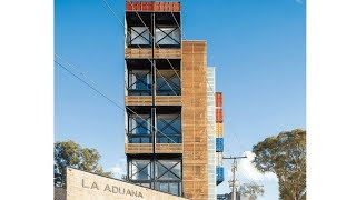 LA Aduana Shipping Container Apartments