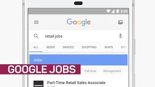 Google wants to make your job search easier