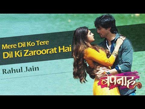 Xxx Mp4 Mere Dil Ko Tere Dil Ki Zaroorat Hai Bepannah New Song Rahul Jain 3gp Sex