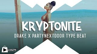 Drake x Partynextdoor Riddim | Dancehall type beat- KRYPTONITE (Prod by LTTB x Mantra)