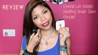 Chanel Les Beiges Healthy Sheer Glow Powder Review and Tutorial