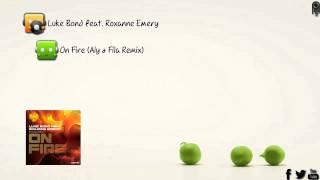 Luke Bond Feat. Roxanne Emery - On Fire (Aly & Fila Remix) [Garuda]
