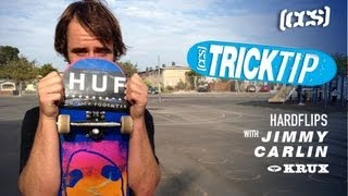 Trick Tip | Hardflips With Jimmy Carlin