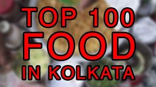 Top 100 Food in Kolkata