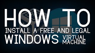 HOW TO: FREE WINDOWS 7 VIRTUAL MACHINE (LEGAL METHOD)