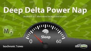 Deep Delta Power Nap Improve Memory, Problem Solving  Isochronic Tones, Deep Ambience