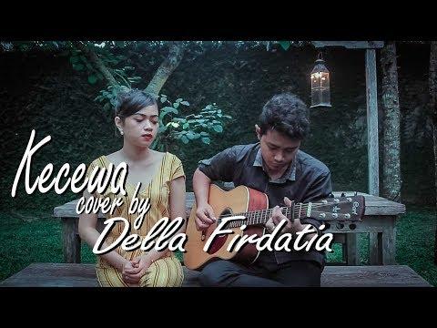 Bunga Citra Lestari - Kecewa (COVER) by Della Firdatia