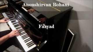 انوشيروان روحانى (فرياد) پيانو Anoushirvan Rohani (FARYAD) by Piano