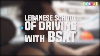 Lebanese School of Driving with Bsat