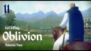 Let's Play Oblivion Volume II - 11 - Back to Work Again
