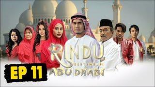 Rindu Bertamu Di Abu Dhabi   Episod 11