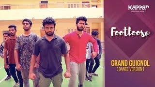 Grand Guignol - CUSAT students - Footloose - Kappa TV