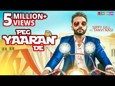 Xxx Mp4 Sippy Gill Peg Yaaran De Full Song Latest Punjabi Song 2017 Tanvi Nagi Laddi Gill 3gp Sex