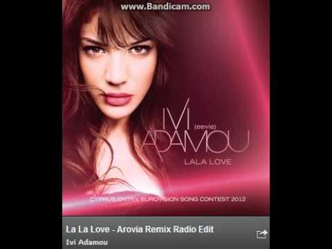 La La Love - Ivi Adamou (Arovia Remix Radio Edit)