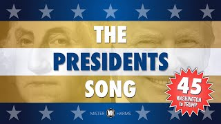 THE PRESIDENTS SONG: George Washington - Donald Trump