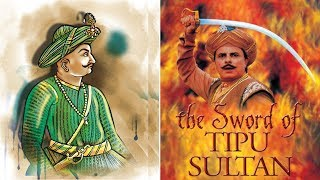 টিপু সুলতান : ইতিহাসের নায়ক নাকি খলনায়ক? Tipu Sultan : Hero Or Villain?