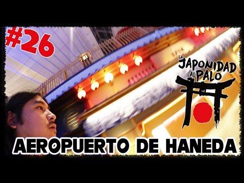 AEROPUERTO DE HANEDA JAPON [LJAP 26]