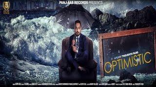 OPTIMISTIC || Vipin Gill || New Punjabi Songs 2016 || Panj-aab Records
