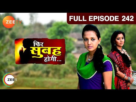 Phir Subah Hogi - Episode 242 - March 22, 2013