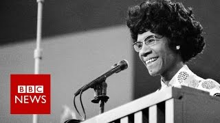 Before Hillary, there was Shirley: The woman who ran for president in 1972 - BBC News