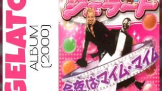Sho Jo Ji (Extended Remix Version) - GELATO ( 2000 )