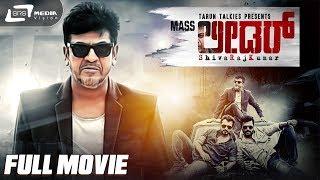 Mass Leader | Kannada Full Movie| Shivarajkumar | Pranitha Subash | Vijay Raghavendra |Action Movie