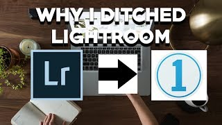 WHY I SWITCHED FROM LIGHTROOM TO CAPTURE ONE PRO