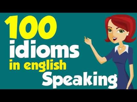 watch ►100 American idioms in English speaking with Example Part 1 (Most Common Idioms in Daily Life)