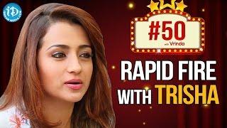 #50WithVrinda || Rapid Fire With Trisha Krishnan || Zoomin With Vrinda #5